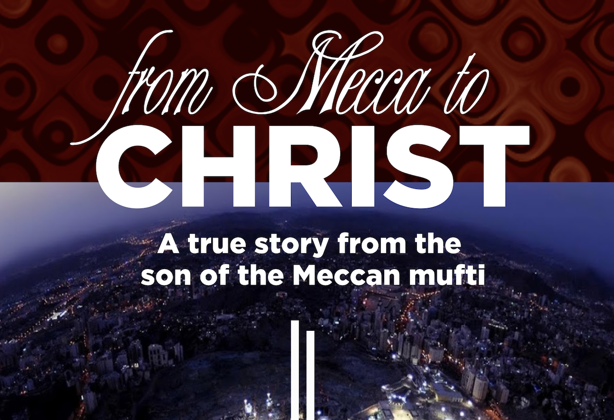 From Mecca to Christ, Now Available